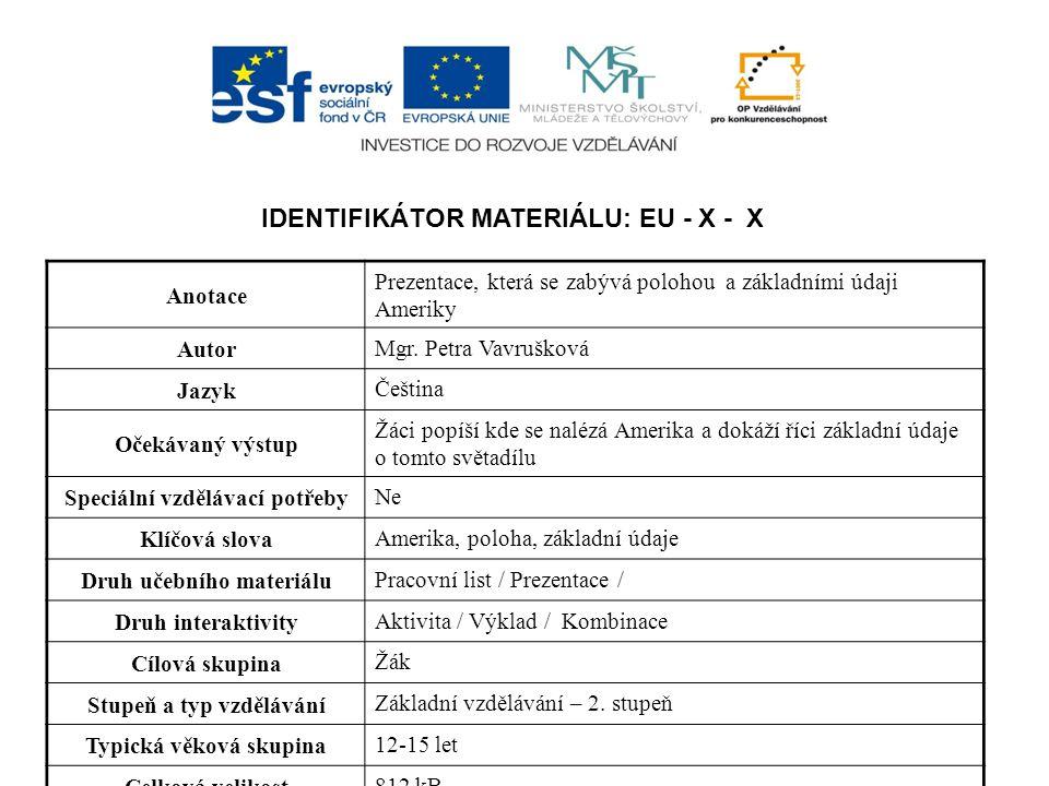 Identifikátor materiálu: EU - x - x