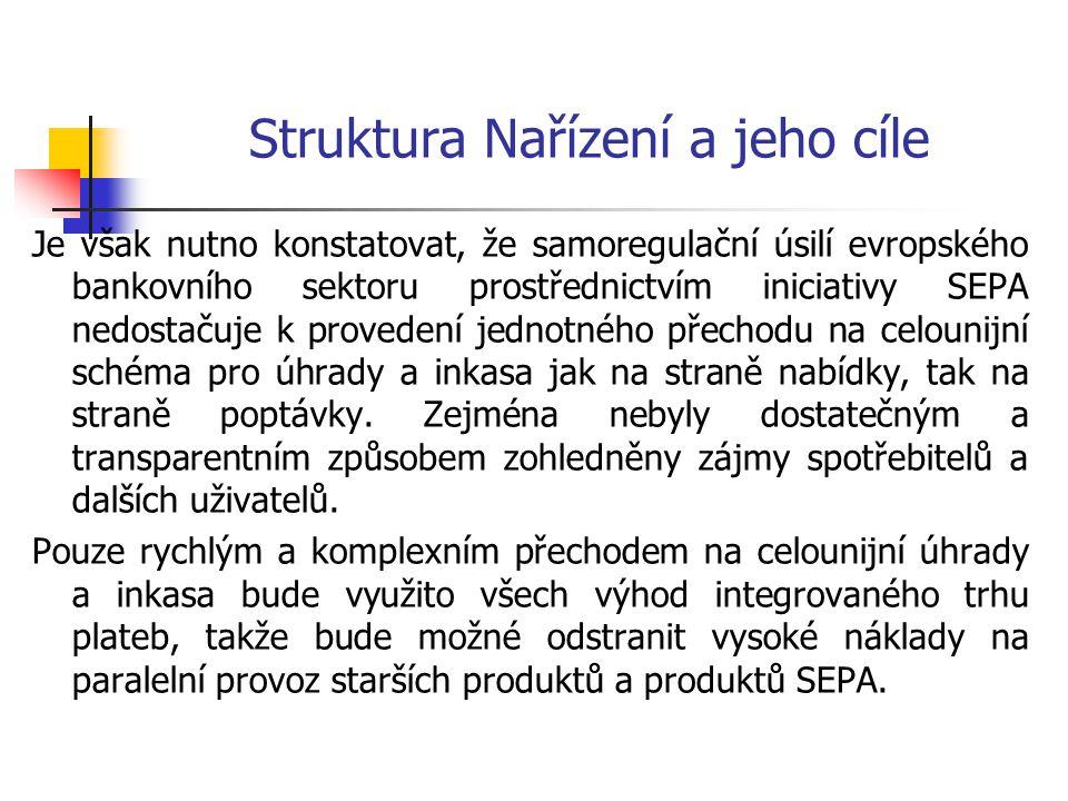 Struktura Nařízení a jeho cíle