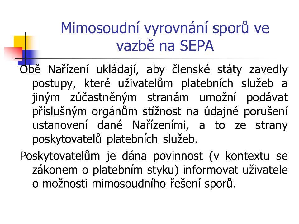 Mimosoudní vyrovnání sporů ve vazbě na SEPA