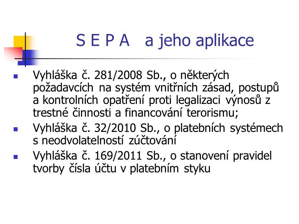 S E P A a jeho aplikace