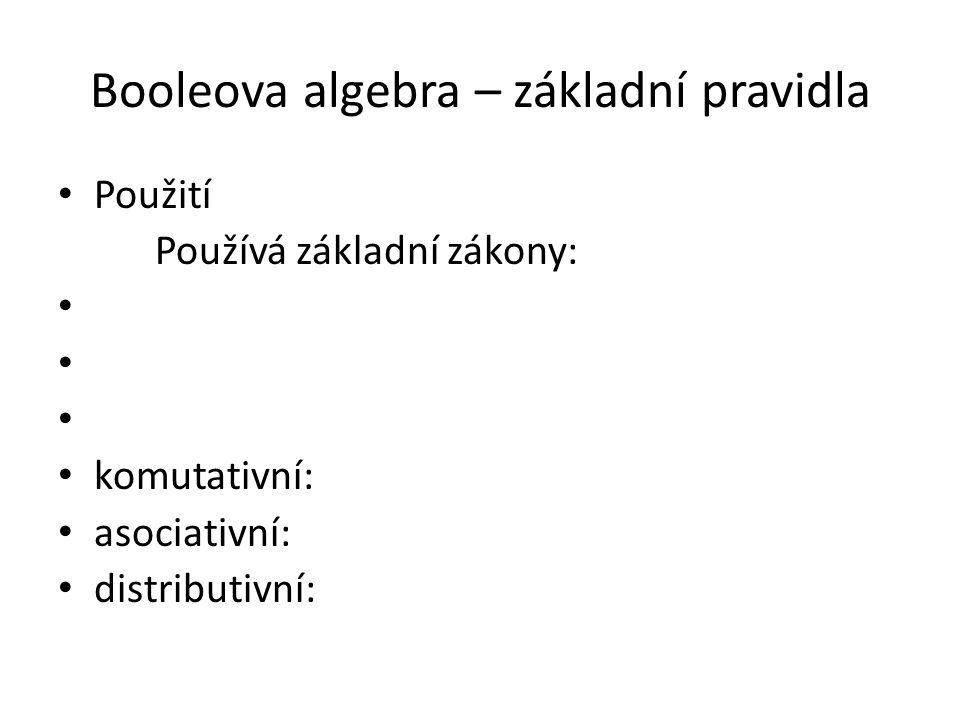 Booleova algebra – základní pravidla