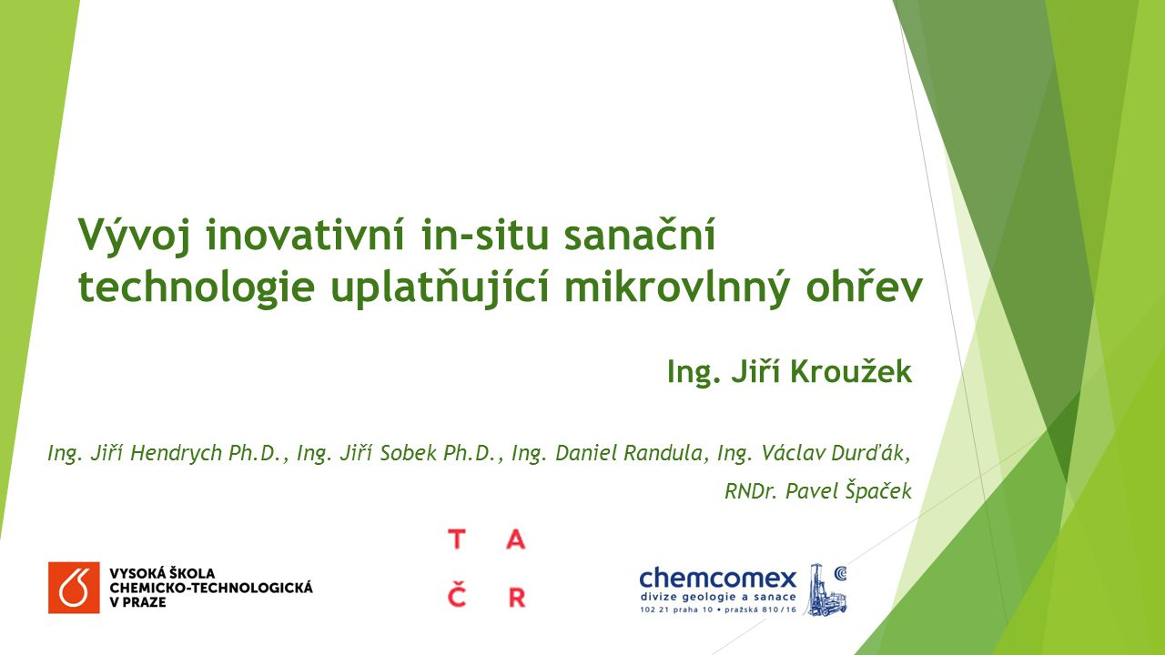 Vývoj inovativní in-situ sanační technologie uplatňující mikrovlnný ohřev
