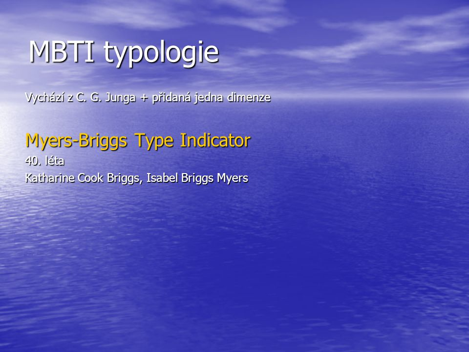 MBTI typologie Myers-Briggs Type Indicator