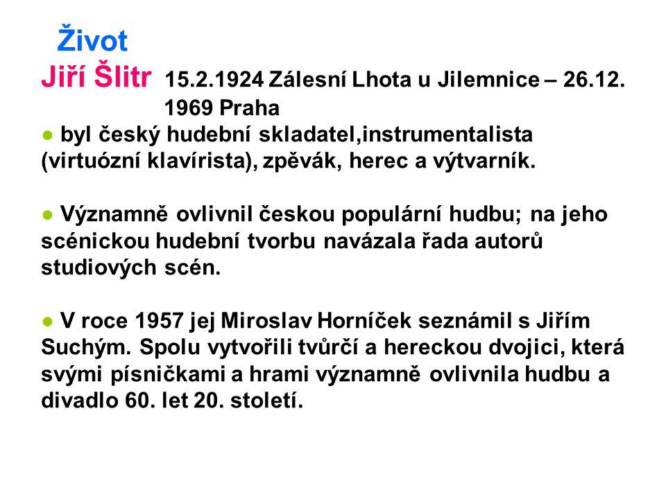 Jiří Šlitr 15.2.1924 Zálesní Lhota u Jilemnice – 26.12.