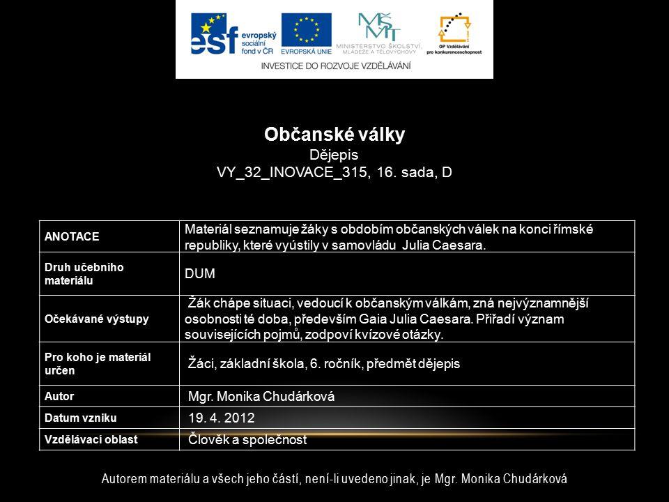 Občanské války Dějepis VY_32_INOVACE_315, 16. sada, D