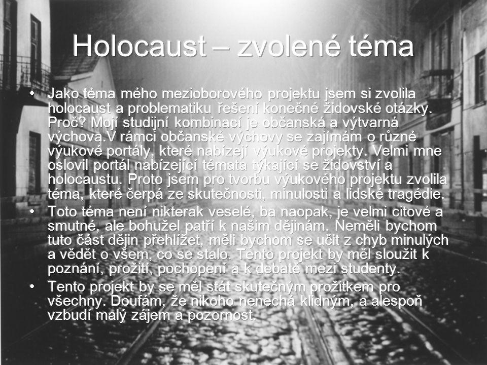 Holocaust – zvolené téma