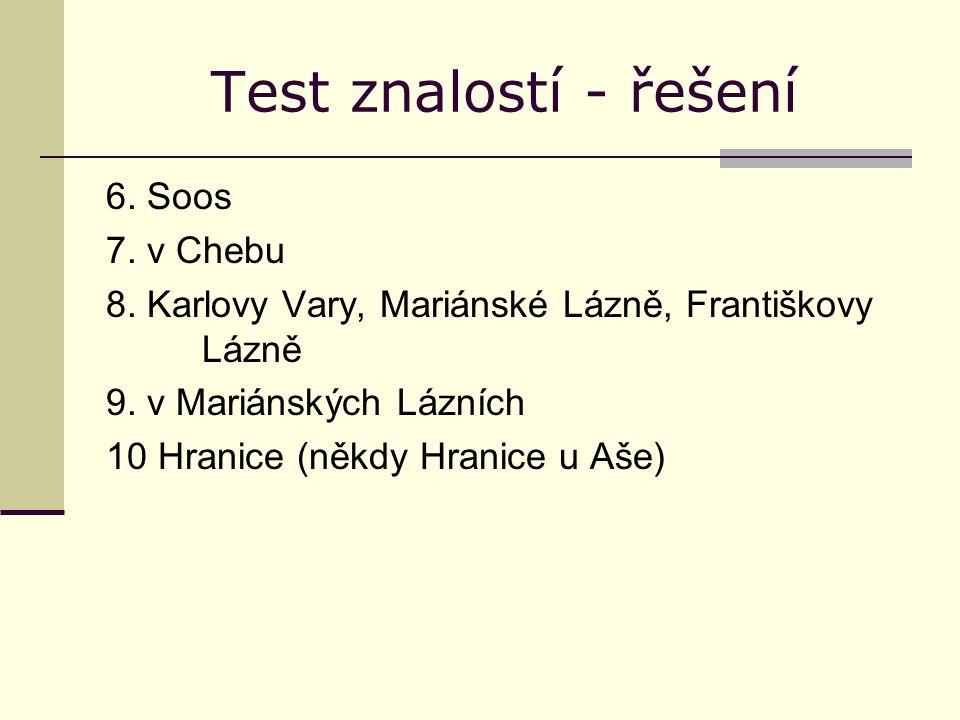 Test znalostí - řešení 6. Soos 7. v Chebu