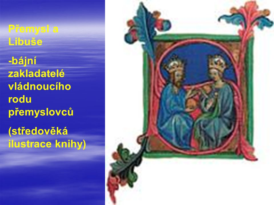 Přemysl a Libuše -bájní zakladatelé vládnoucího rodu přemyslovců (středověká ilustrace knihy)