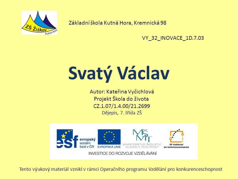 Svatý Václav Základní škola Kutná Hora, Kremnická 98