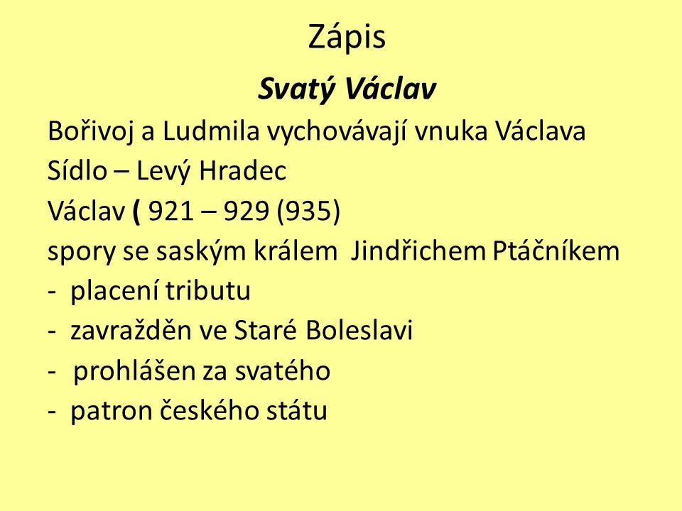 Zápis Svatý Václav Bořivoj a Ludmila vychovávají vnuka Václava
