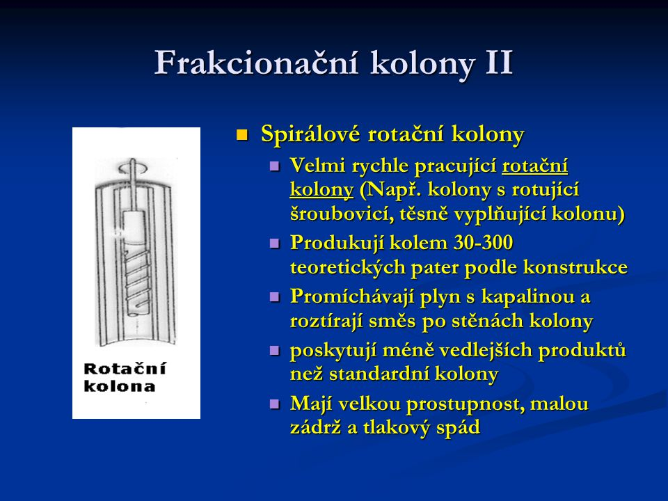 Frakcionační kolony II