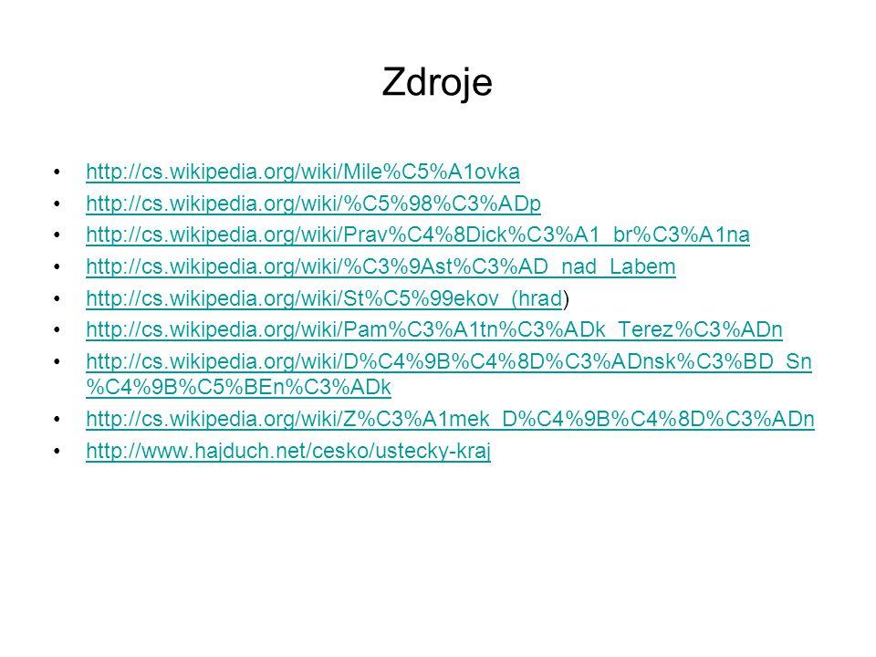 Zdroje http://cs.wikipedia.org/wiki/Mile%C5%A1ovka