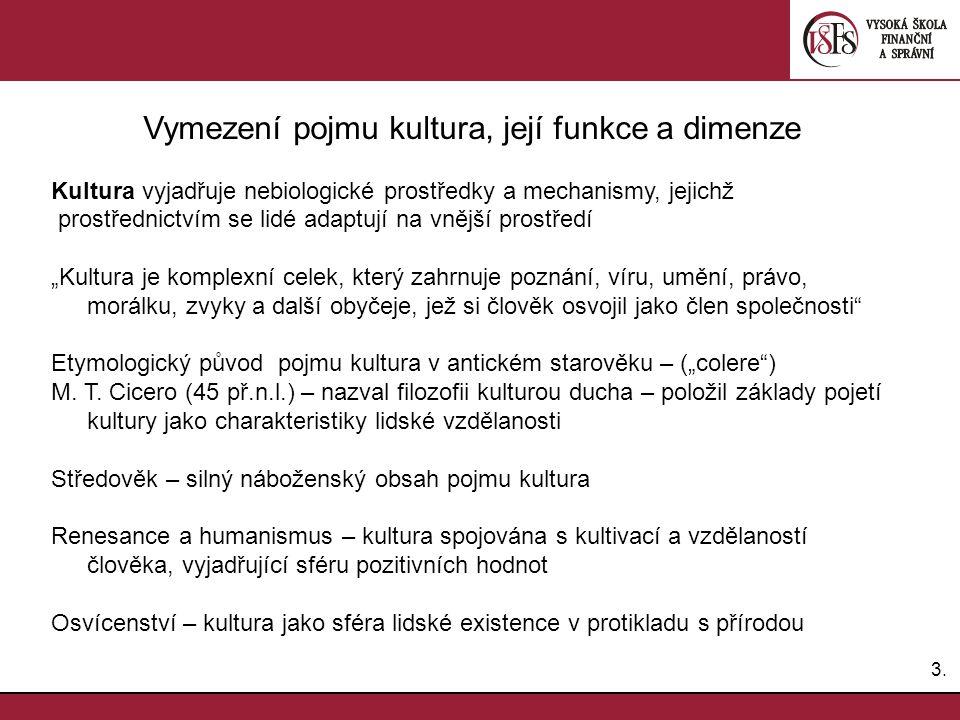 Vymezení pojmu kultura, její funkce a dimenze