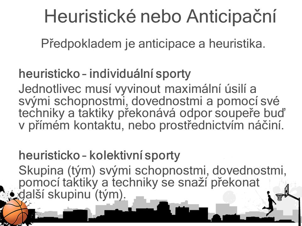 Heuristické nebo Anticipační