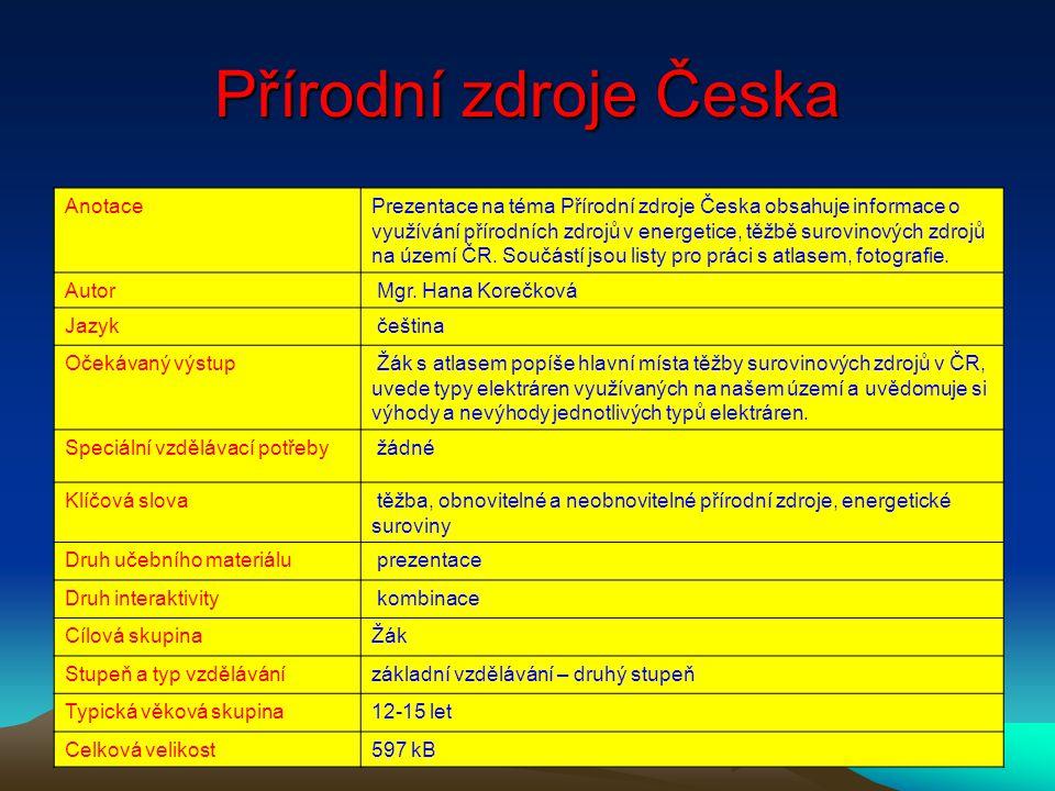 Přírodní zdroje Česka Anotace