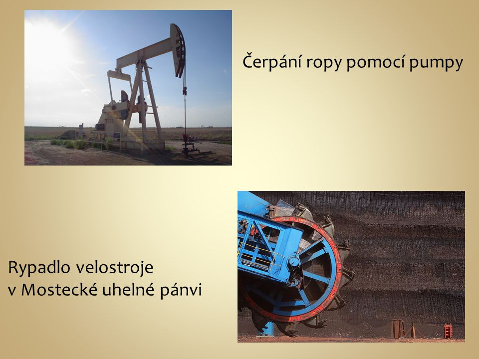 Čerpání ropy pomocí pumpy
