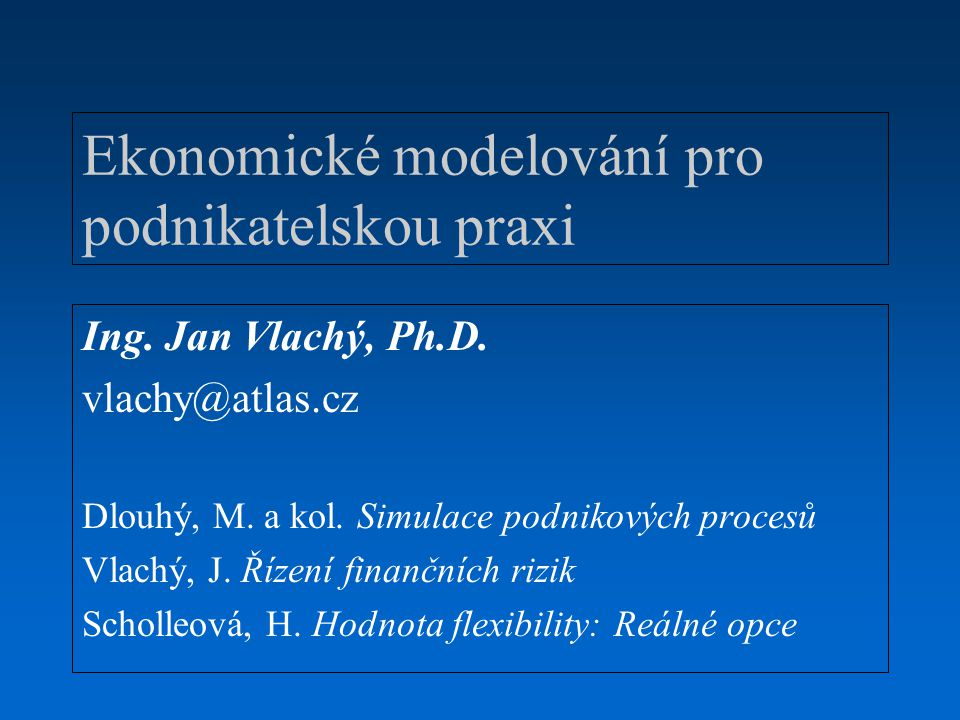 Ekonomické modelování pro podnikatelskou praxi