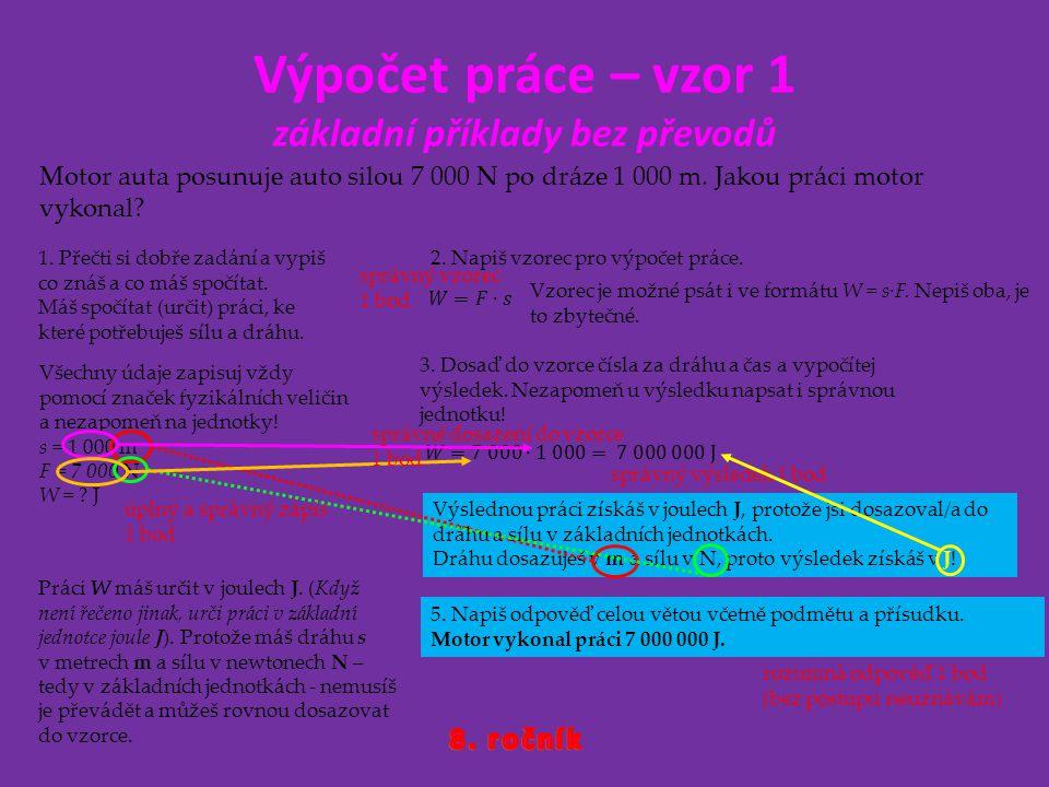Výpočet práce – vzor 1 základní příklady bez převodů