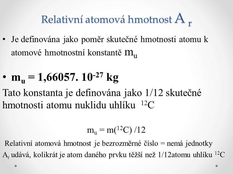 Relativní atomová hmotnost A r
