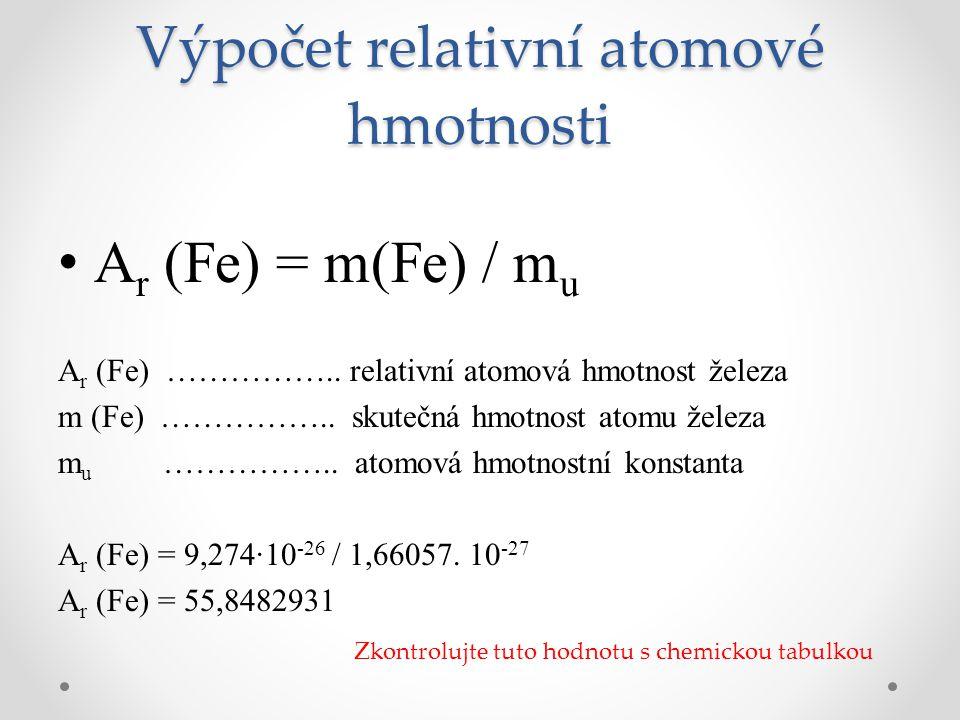Výpočet relativní atomové hmotnosti