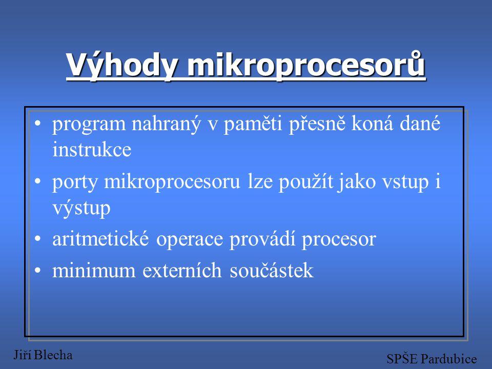 Výhody mikroprocesorů