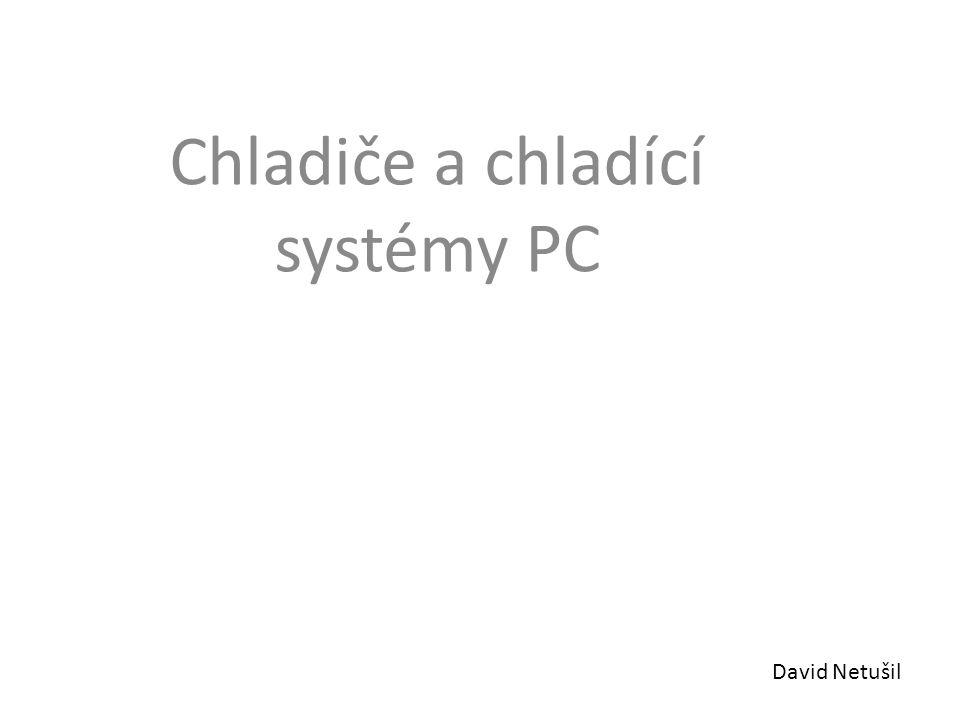 Chladiče a chladící systémy PC