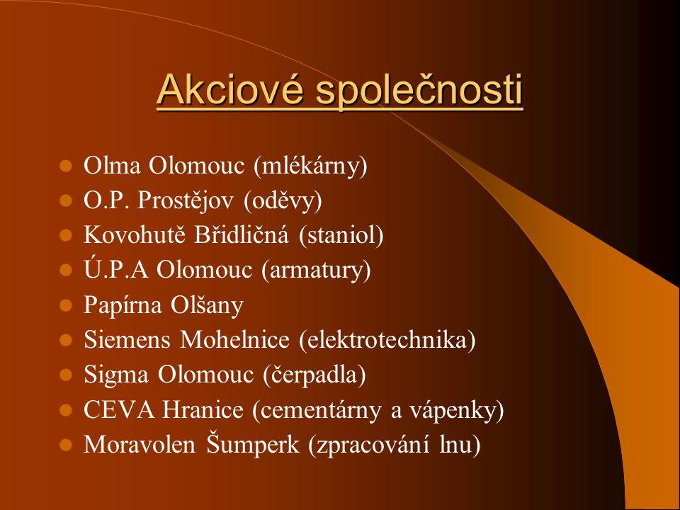 Akciové společnosti Olma Olomouc (mlékárny) O.P. Prostějov (oděvy)