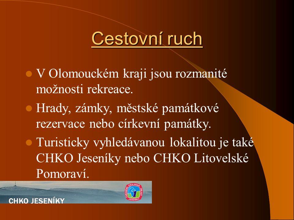 Cestovní ruch V Olomouckém kraji jsou rozmanité možnosti rekreace.