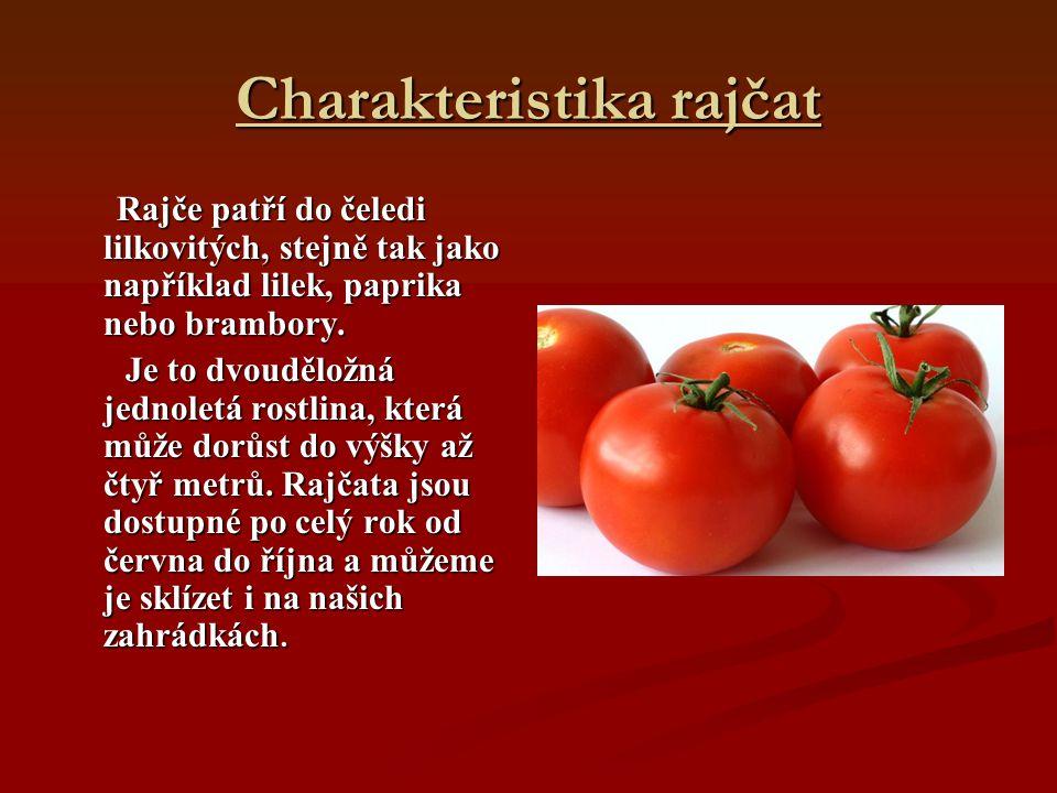 Charakteristika rajčat