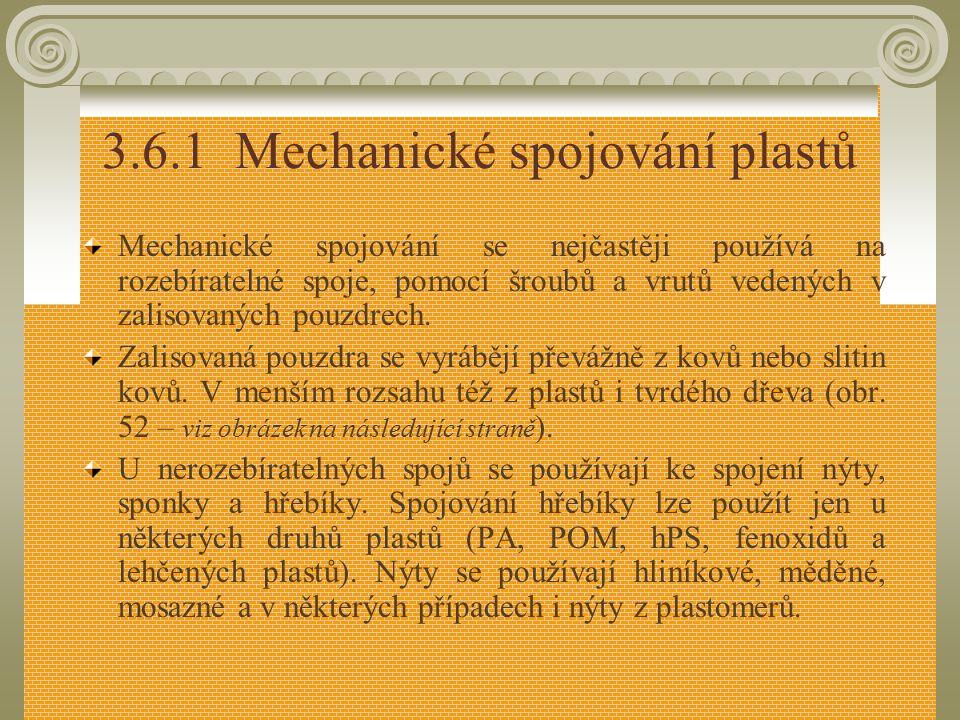 3.6.1 Mechanické spojování plastů