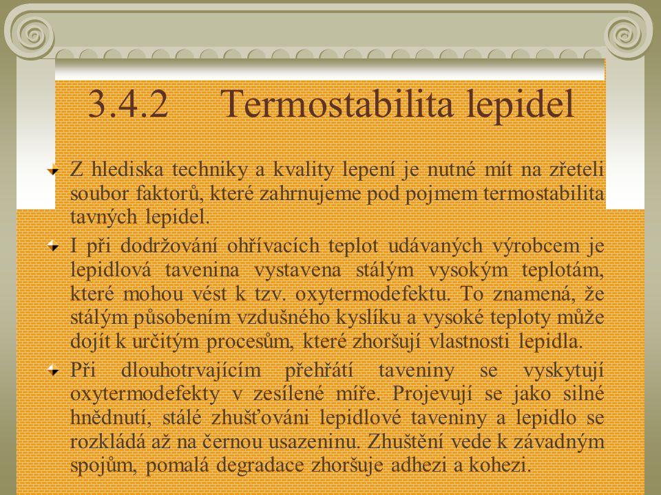 3.4.2 Termostabilita lepidel