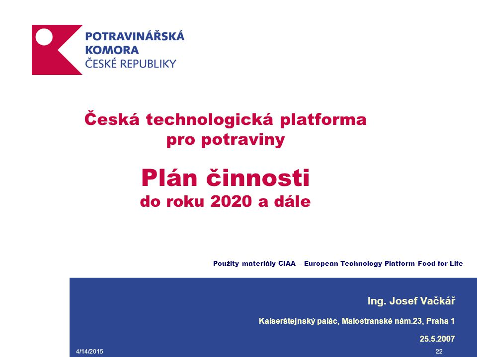Česká technologická platforma pro potraviny Plán činnosti do roku 2020 a dále