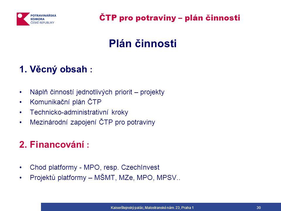 ČTP pro potraviny – plán činnosti