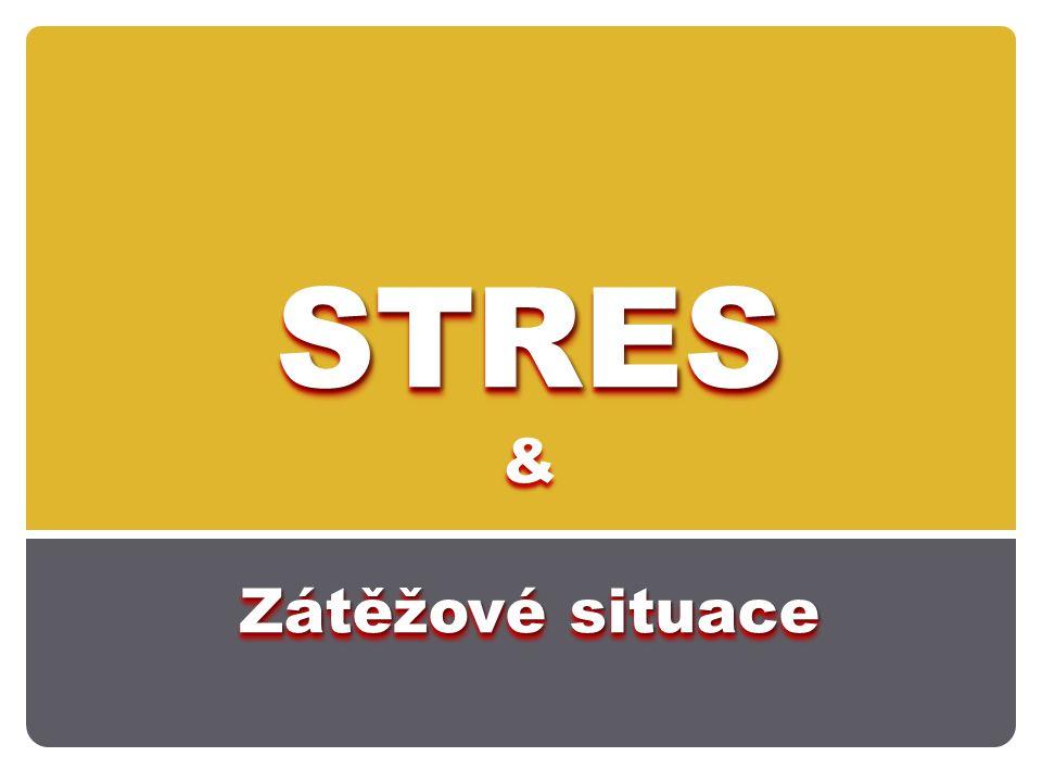 STRES & Zátěžové situace