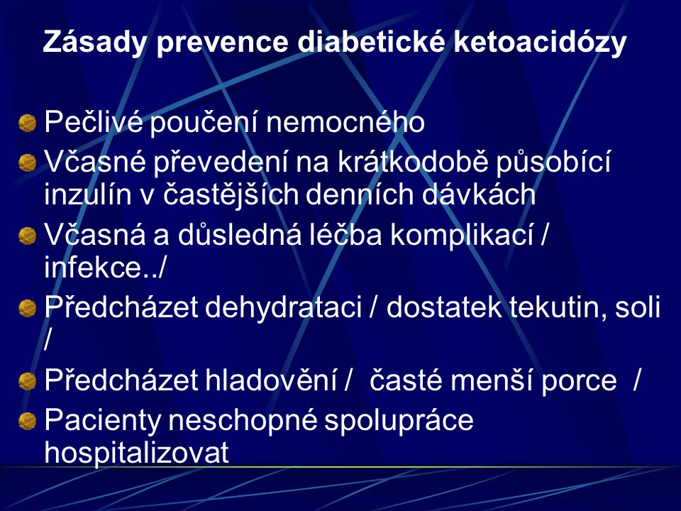 Zásady prevence diabetické ketoacidózy