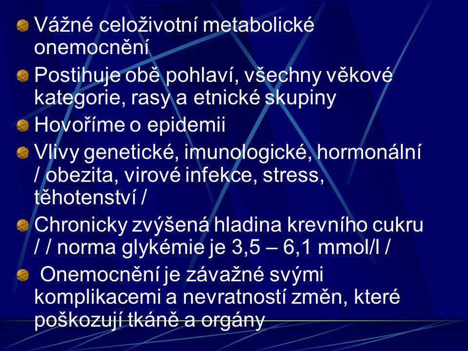 Vážné celoživotní metabolické onemocnění