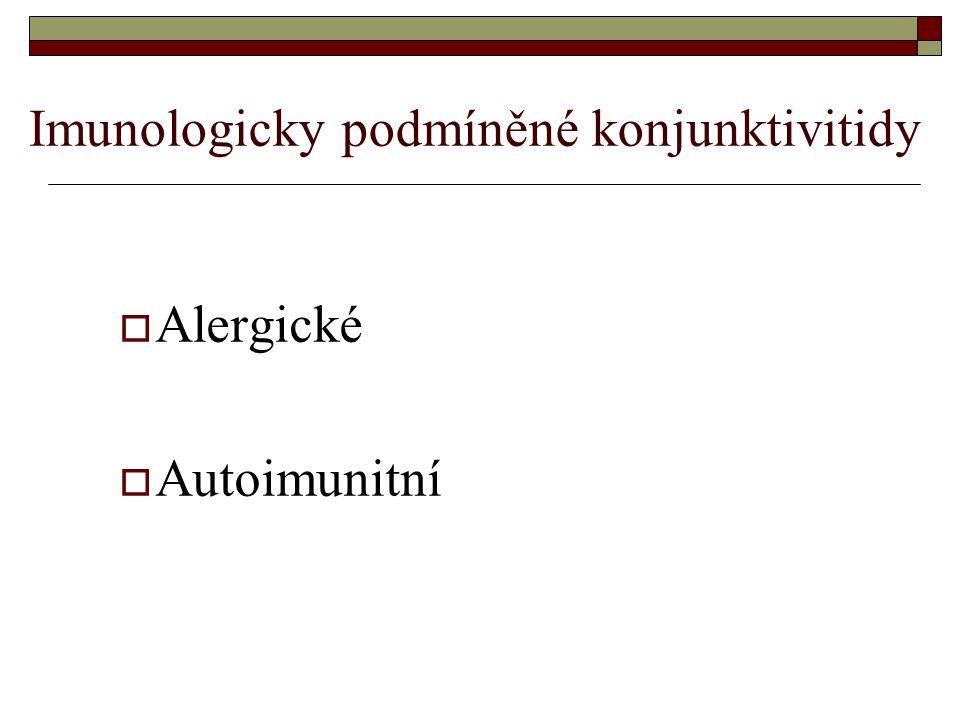 Imunologicky podmíněné konjunktivitidy