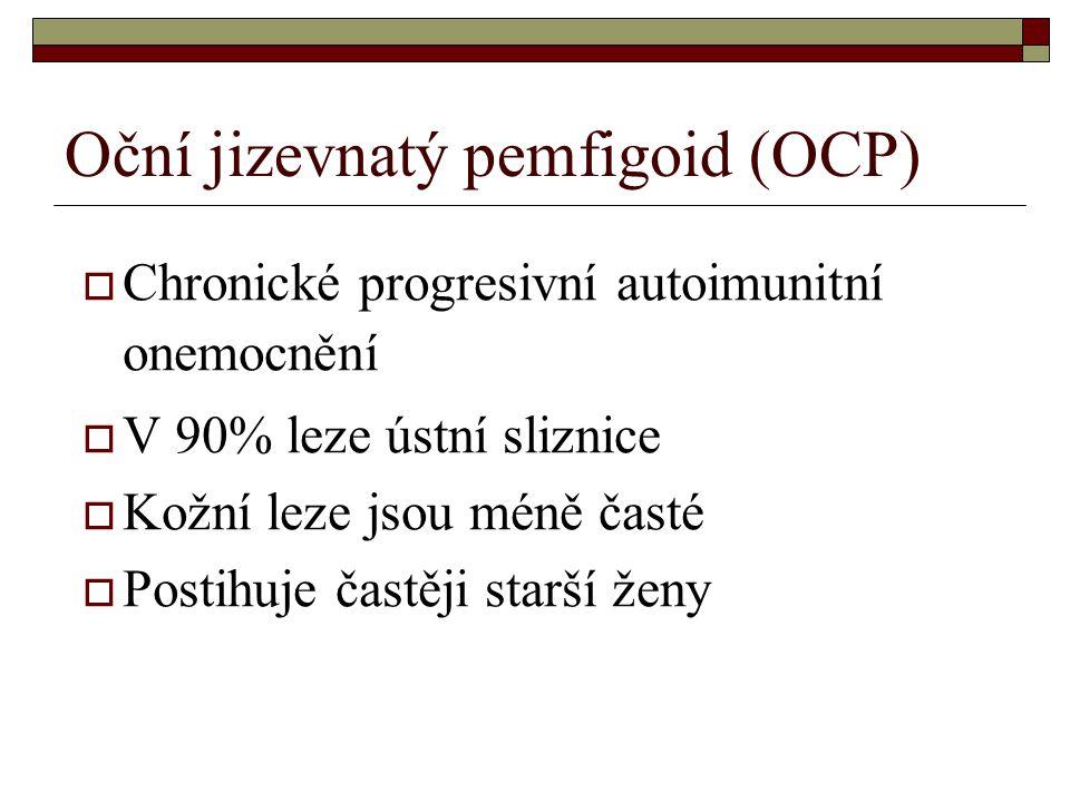 Oční jizevnatý pemfigoid (OCP)