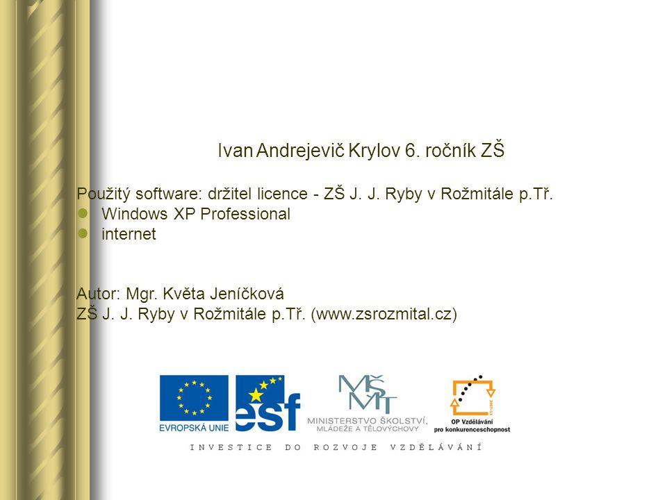 Ivan Andrejevič Krylov 6. ročník ZŠ