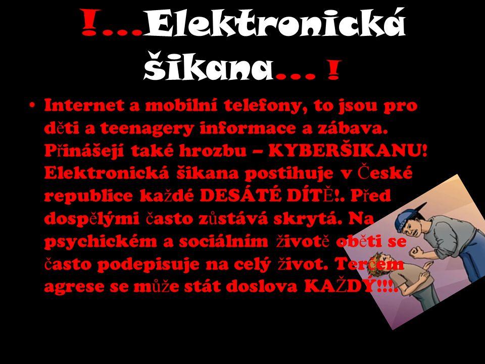 !...Elektronická šikana… !