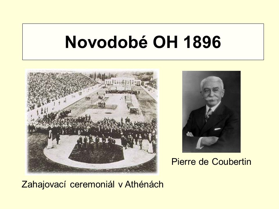 Novodobé OH 1896 Pierre de Coubertin Zahajovací ceremoniál v Athénách