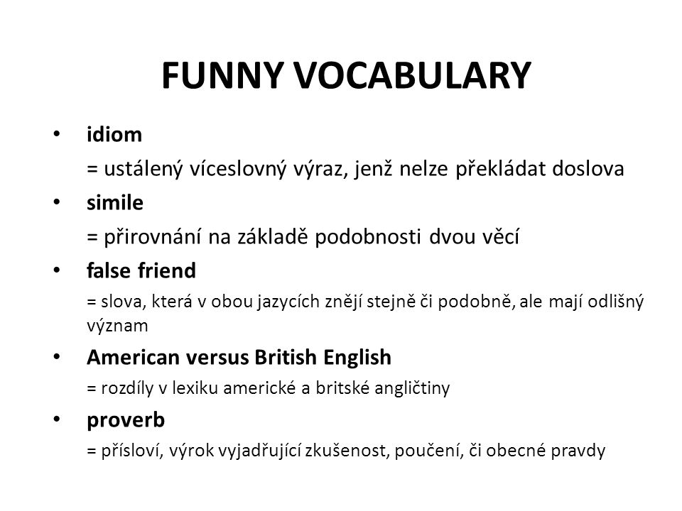 FUNNY VOCABULARY idiom