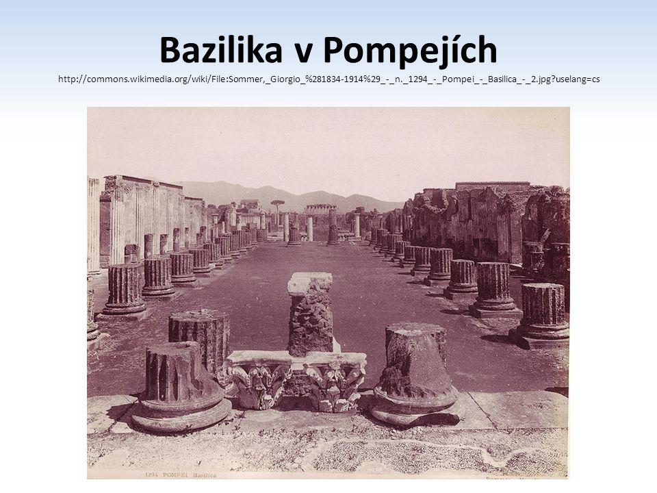 Bazilika v Pompejích http://commons. wikimedia