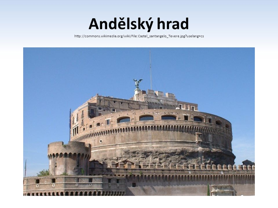 Andělský hrad http://commons. wikimedia