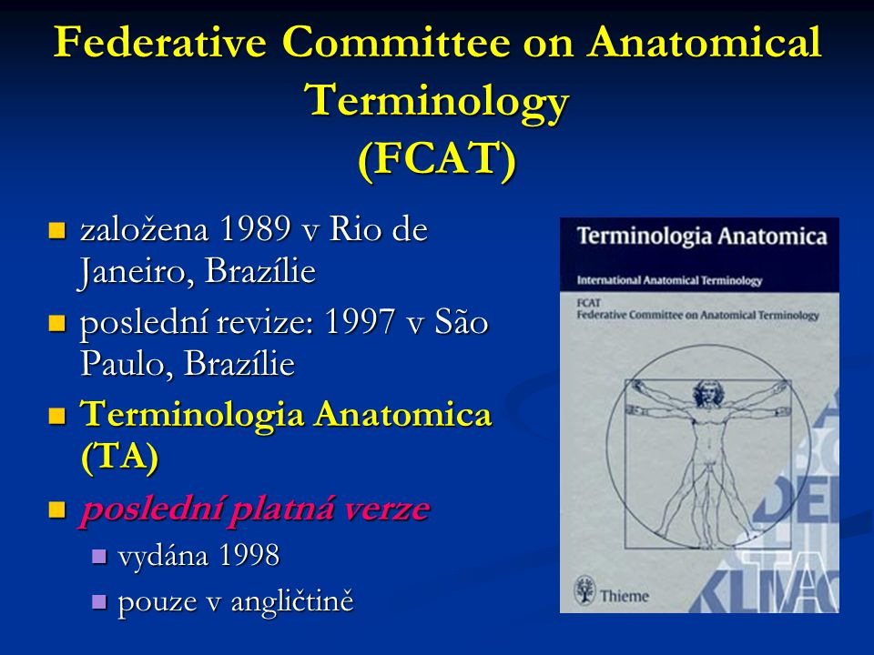 Federative Committee on Anatomical Terminology (FCAT)