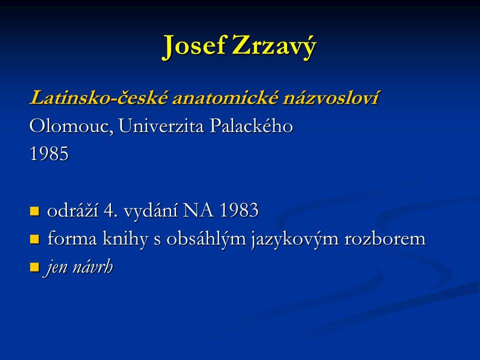 Josef Zrzavý Latinsko-české anatomické názvosloví
