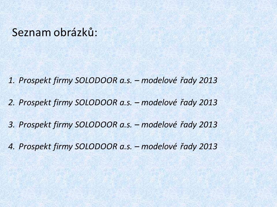 Seznam obrázků: Prospekt firmy SOLODOOR a.s. – modelové řady 2013
