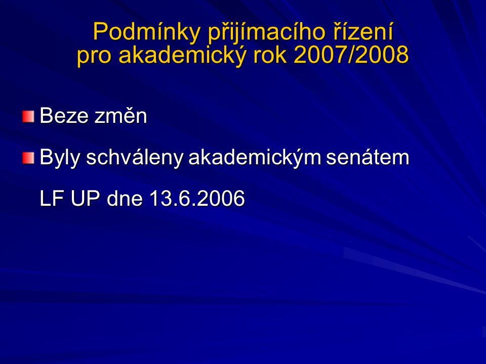 Podmínky přijímacího řízení pro akademický rok 2007/2008