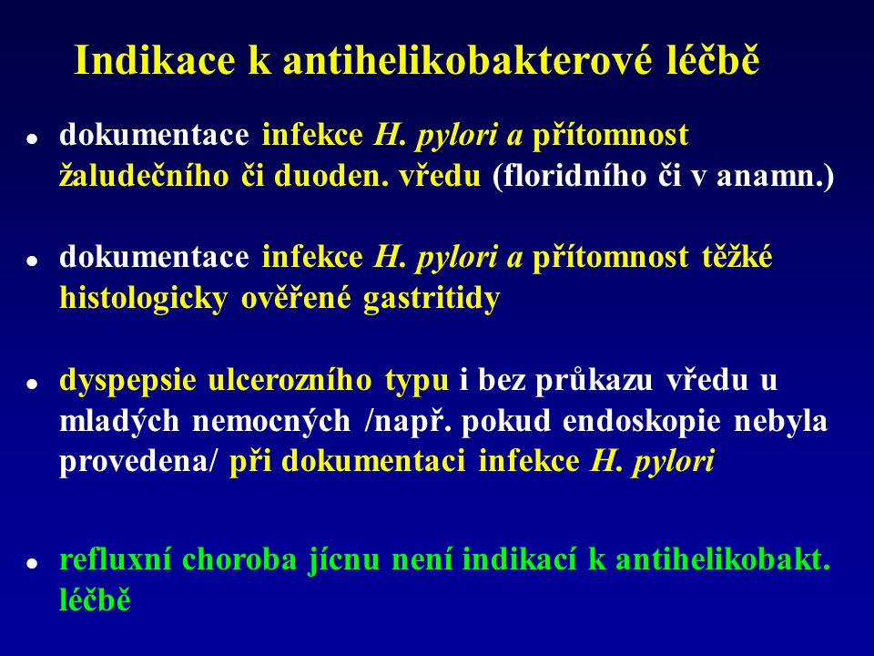 Indikace k antihelikobakterové léčbě