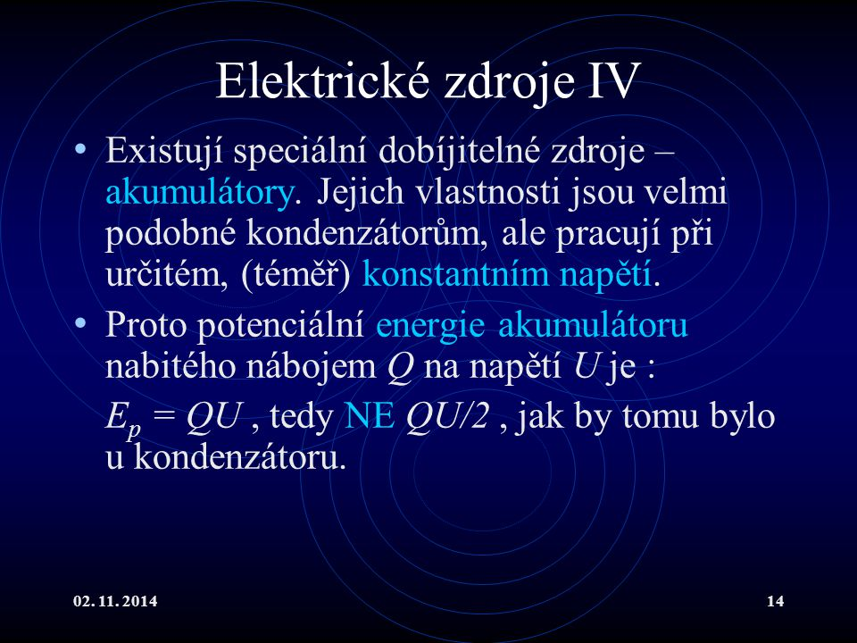 Elektrické zdroje IV